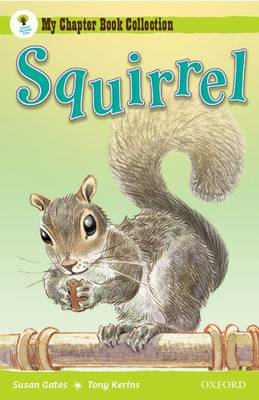 Oxford Reading Tree: All Stars: Pack 1A: Squirrel by Susan Gates