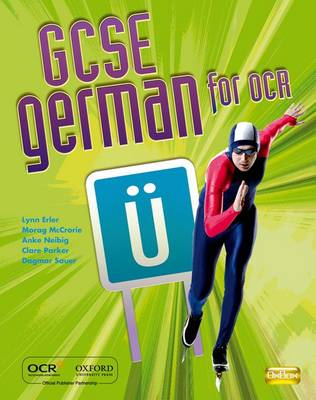 GCSE German for OCR Students' Book by Lynn Erler, Morag McCrorie