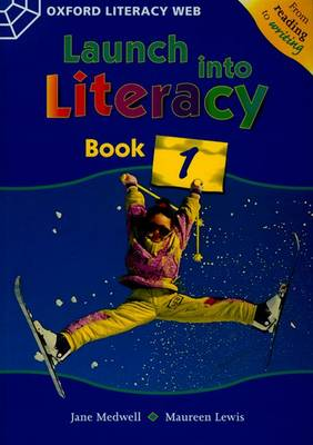 Launch Into Literacy: Level 1: Students' Book 1 by Jane Medwell, Maureen Lewis