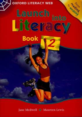 Launch Into Literacy: Level 2: Students' Book 2 by Jane Medwell, Maureen Lewis