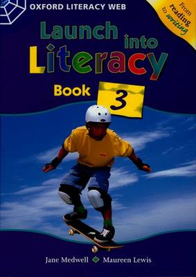 Launch Into Literacy: Level 3: Students' Book 3 by Jane Medwell, Maureen Lewis