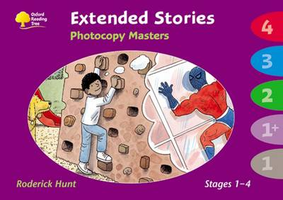 Oxford Reading Tree: Levels 1 - 4: Extended Stories Photocopy Masters by Roderick Hunt