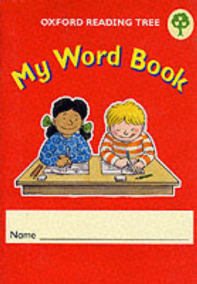 Oxford Reading Tree: Levels 1-5: My Word Book (Pack of 6) by