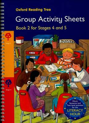 Oxford Reading Tree: Stages 4-5: Book 2: Group Activity Sheets by Thelma Page, Kay Su