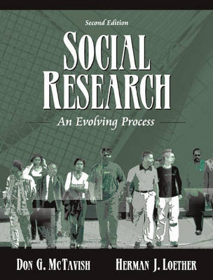 Social Research An Evolving Process by Donald G. McTavish, Herman J. Loether