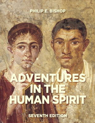 Adventures in the Human Spirit by Philip E. Bishop