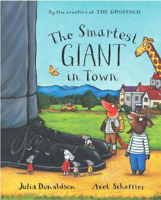 The Smartest Giant in Town Big Book by Julia Donaldson