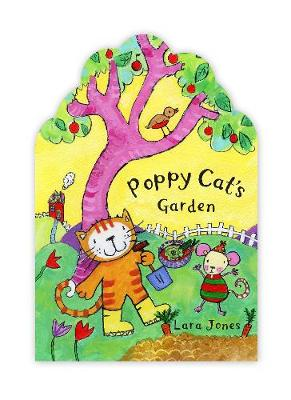 Poppy Cat's Garden by Lara Jones