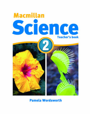 Macmillan Science 2 Teacher's Book by David Glover, Penny Glover