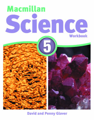 Macmillan Science 5 Workbook by David Glover, Penny Glover