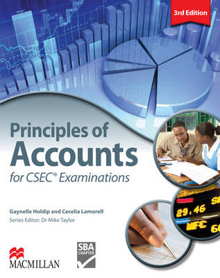 Principles of Accounts for CSEC Examinations by Gaynelle Holdip, Cecelia Lamorell