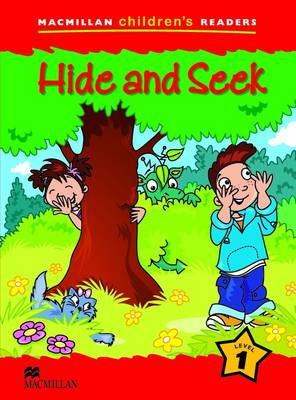Macmillan Children's Readers 1a - Hide and Seek by P. Shipton