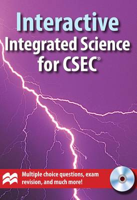 Interactive Integrated Science for CSEC by Linda Atwaroo-Ali