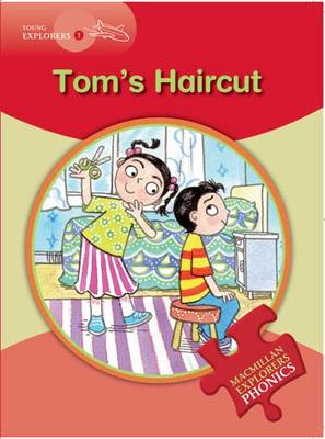 Little Explorers: Tom's Haircut by Gill Budgell, Gill Munton