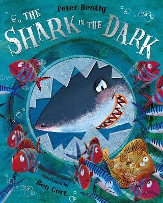 The Shark in the Dark by Peter Bently