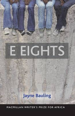 E Eights by Jayne Bauling