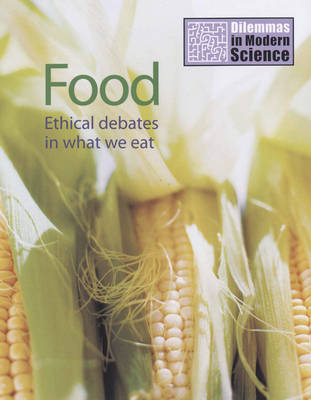 Food Ethical Debates in What We Eat by Jim Kerr