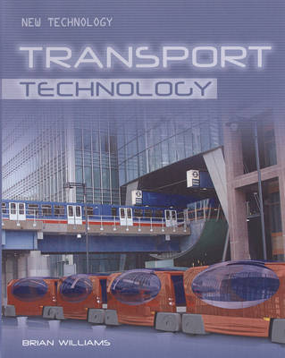 Transport Technology by Brian Williams