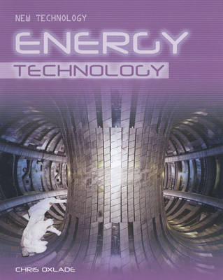 Energy Technology by Chris Oxlade