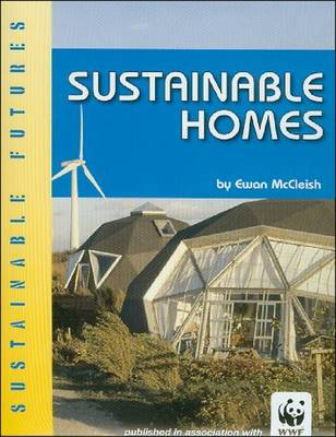 Sustainable Homes by Ewan McCleish