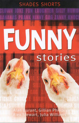 Funny Stories by Alan (University of Middlesex UK Middlesex University, UK Middlesex University, UK Middlesex University, UK Middlesex U Durant