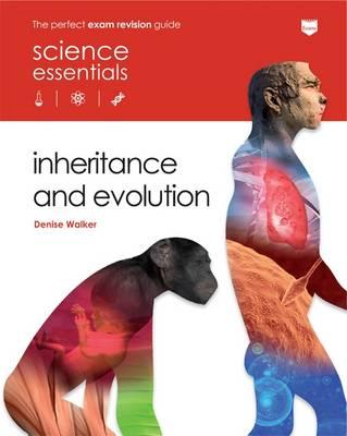 Inheritance and Evolution by Denise Walker