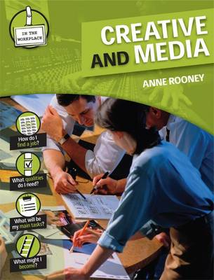 Creative and Media by Anne Rooney