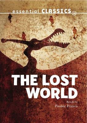 The Lost World by Pauline Francis