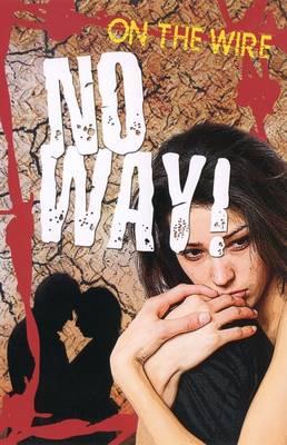 No Way! by Sue Vyner