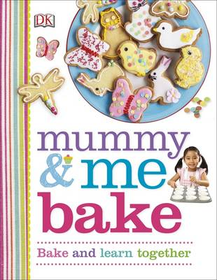 Mummy & Me Bake by DK