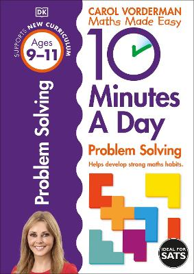 10 Minutes a Day Problem Solving KS2 Ages 9-11 by Carol Vorderman
