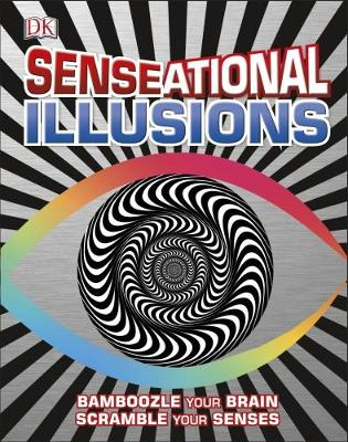 Senseational Illusions by DK
