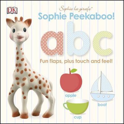 Sophie la girafe Peekaboo ABC by DK