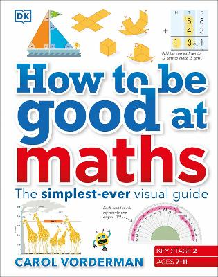 How to be Good at Maths by Carol Vorderman