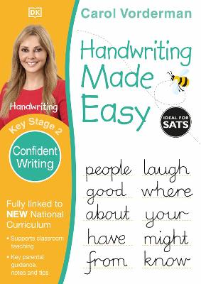 Handwriting Made Easy Confident Writing KS2 by Carol Vorderman
