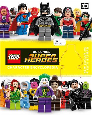 LEGO DC Super Heroes Character Encyclopedia With Minifigure by DK