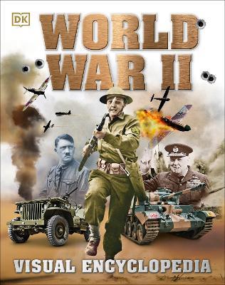 World War II Visual Encyclopedia by DK