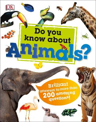 Do You Know About Animals? by DK