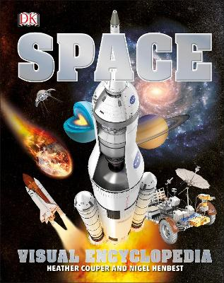 Space Visual Encyclopedia by Heather Couper, Nigel Henbest