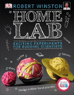 Home Lab Exciting Experiments for Budding Scientists by Robert Winston