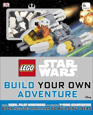 LEGO (R) Star Wars Build Your Own Adventure With exclusive model and Minifigure by DK, Daniel Lipkowitz