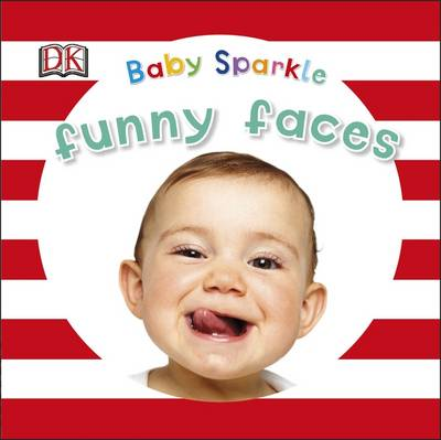 Baby Sparkle Funny Faces by DK