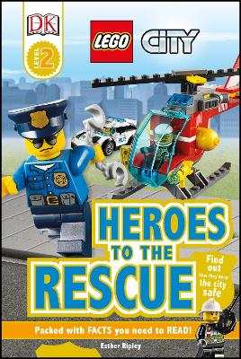 LEGO (R) City Heroes to the Rescue by Esther Ripley