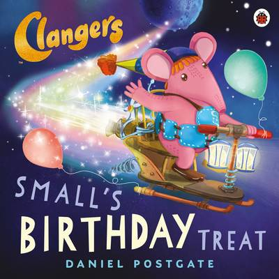Clangers: Small's Birthday Treat by Daniel Postgate