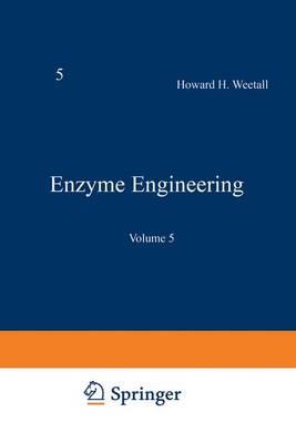 Enzyme Engineering by Howard H. Weetall