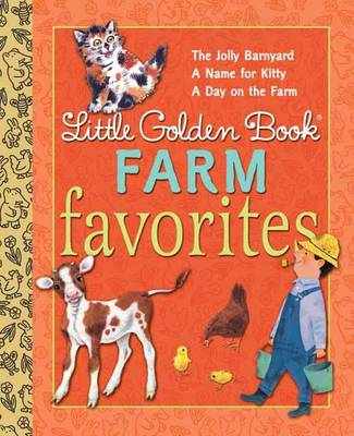 Little Golden Book Farm Favorites by Phyllis McGinley