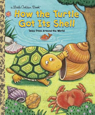 Lgb:How the Turtle Got Its Shell by Justine Korman Fontes