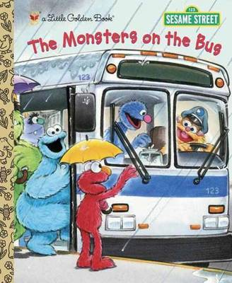 The The Monsters on the Bus The Monsters on the Bus (Sesame Street) Sesame Street by Sarah Albee, Joe Ewers