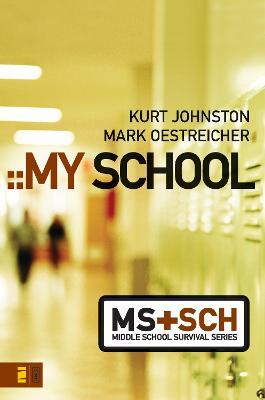 My School by Mark Oestreicher