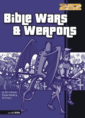 Bible Wars and Weapons by Rick Osborne, Marnie Wooding, Ed Strauss